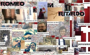 ROMEO E' IN RITARDO